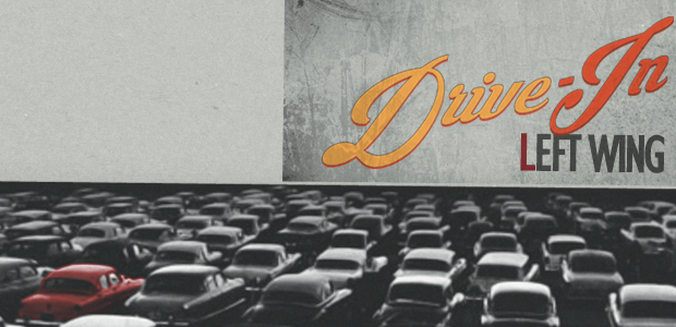 Drive-In: la terza festa di Left Wing!