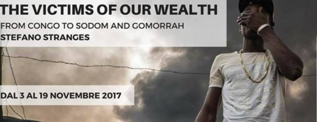 The victims of our wealth – from Congo to Sodom and Gomorrah
